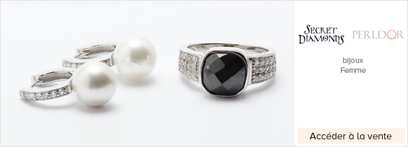 vente privée Perldor et Secret Diamonds
