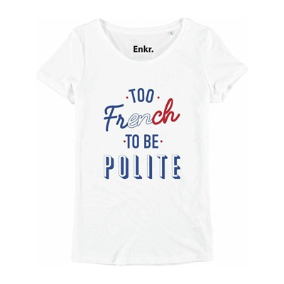Enkr TOO FRENCH TO BE POLITE MAGLIETTA A MANICHE CORTE BIANCO