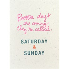 Better days are coming - Poster - corail