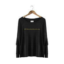 Ten million dollar girl - Sweat-shirt - noir
