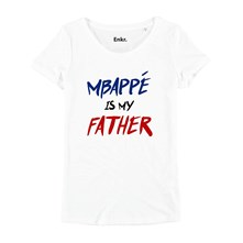 MBAPPÉ IS MY FATHER - T-SHIRT MANCHES COURTES - BLANC Enkr
