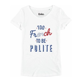Enkr - Too french to be polite - T-shirt manches courtes - blanc