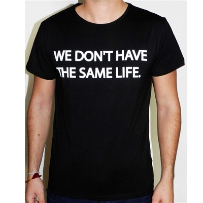 We Don't have the same life - T-shirt en coton col rond - noir
