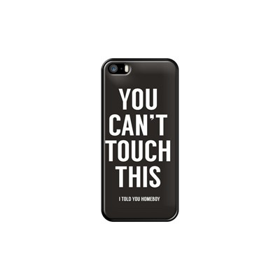 You can't touch this - Coque pour iPhone 5/5S/SE - noir